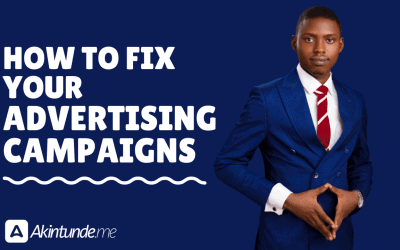 (Video) How To Fix Your Advertising Campaigns